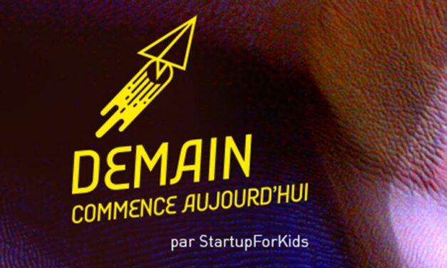 Demain commence aujourd'hui : Startup for Kids lance son nouveau format d'évènements