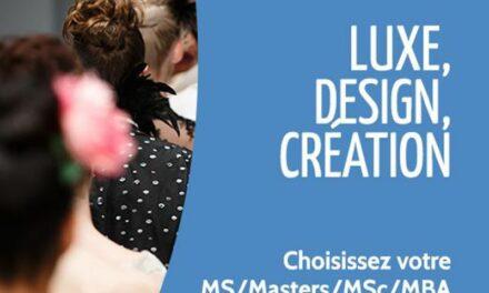 Campus Channel : une semaine thématique dédiée aux formations des métiers du luxe, du design et de la création