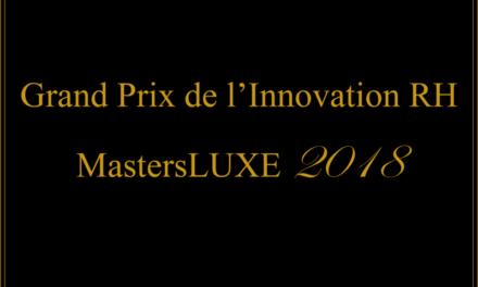 Découvrez les startups finalistes pour le grand prix de l'innovation RH – MastersLUXE 2018