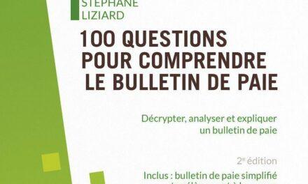 Le bulletin de paie en 100 questions