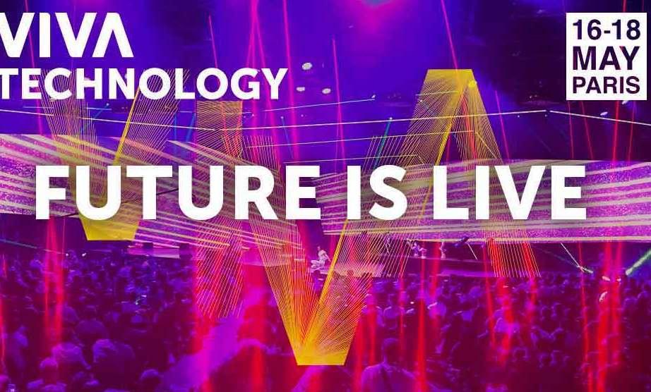 VIVA TECH 2019, le rendez-vous de la Tech du 16 au 18 Mai 2019