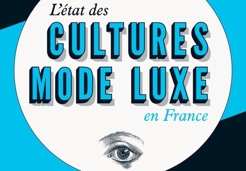 Etude sur L'état des cultures mode et luxe en France